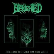 BENIGHTED - Gatefold 12'' LP - Dogs Always Bite Harder Than Their Master