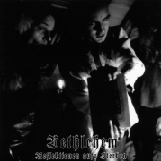 BETHLEHEM - CD - Reflektionen Aufs Sterben