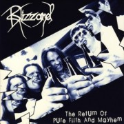 """BLIZZARD -7"""" EP- The Return of Pure Filth and Mayhem"""