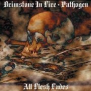 "BRIMSTONE IN FIRE / PATHOGEN -CD Split- ""All Flesh Fades"""