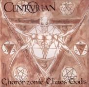 CENTURIAN -CD- Choronzonic Chaos Gods