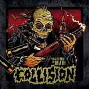 "COLLISION - 12"" LP - A Healthy Dose Of Death (Black/Splatter Vinyl)"
