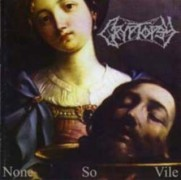 "CRYPTOPSY -12"" LP- None So Vile"