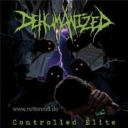DEHUMANIZED - 12'' LP - Controlled Elite