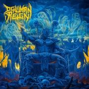 DEHUMAN REIGN - CD - Descending Upon The Oblivious