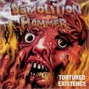 DEMOLITION HAMMER - CD - Tortured Existence