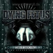 DYING FETUS -CD Digipak- Infantuation With Malevolence