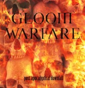 gratis bei 10€+ Bestellung: GLOOM WARFARE -CD- Post Apocalyptic Downfall
