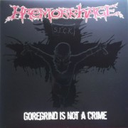 "HAEMORRHAGE - 12"" LP - Goregrind is not a crime"
