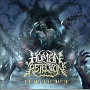 HUMAN REJECTION - CD -  Torture Of Decimation