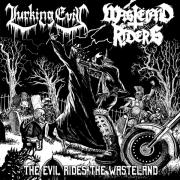 LURKING EVIL / WASTELAND RIDERS - split 10'' EP - The Evil Rides The Wasteland