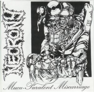 "NECRONY - 12"" LP - Severe Malignant Pustule + Mucu-Purulent Miscarriage"