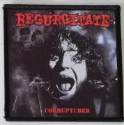 REGURGITATE - Corrupted - printed Patch