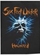 SIX FEET UNDER - Haunted - gewebter Aufnäher