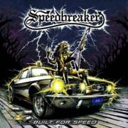 SPEEDBREAKER - Digipak CD - Built For Speed