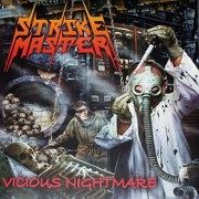 "STRIKE MASTER -12"" LP- Vicious Nightmare"