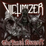 "VICTIMIZER -12"" LP- The Final Assault"