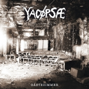YACÖPSAE - 8'' EP - Gästezimmer