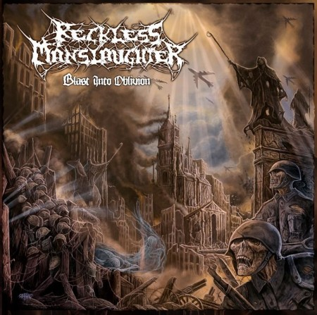 Review: RECKLESS MANSLAUGHTER - Blast Into Oblivion :: Klicken zum Anzeigen...