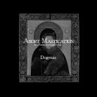 ABORT MASTICATION - CD - Dogmas