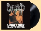 DEAD - Gatefold 12'' LP - A Dirty Mind Is A Joy Forever (Black Vinyl) Vorbestellung 16. August 2019
