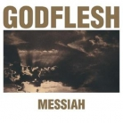 GODFLESH -CD- Messiah