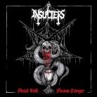 INSULTERS - Gatefold 12'' LP -  Metal Still Means Danger