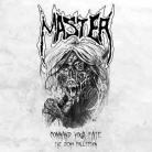 MASTER - 12'' Vinyl Gatefold LP - Command Your Fate (The Demo Collection)