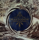 MASTODON - CD - Call Of The Mastodon