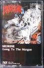 MESRINE - Tape MC - Going To The Morgue