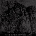 MGLA -CD- With Hearts Toward None