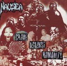 NAUSEA -CD Digipak- Crime Against Humanity