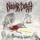 NUCLEAR DEATH - CD - Carrion For Worm (Sealed 1st press, Wild Rags Records)