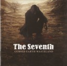 THE SEVENTH -CD- Cursed Earth Wasteland
