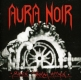 AURA NOIR - CD - Black Thrash Attack