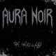 AURA NOIR - CD - The Merciless