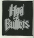 HAIL OF BULLETS - Logo - Woven Patch