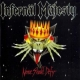 INFERNAL MAJESTY - CD -  None Shall Defy