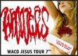 WACO JESUS - 7'' EP - Waco Jesus Tour 7''