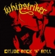 WHIPSTRIKER - 12'' LP - Crude Rock 'N' Roll